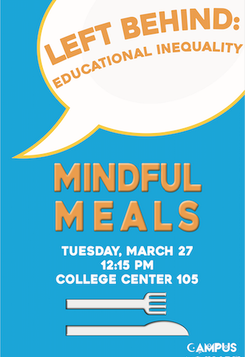 Mindful Meals--Left Behind: Educational Inequality