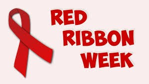 Red Ribbon Week: Oct. 26th-Oct. 30th