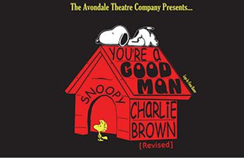 "Avondale Theatre Company presents the musical ""You're a Good Man, Charlie Brown"""