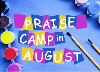 Praise Camp, August 15-18