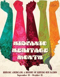 HISPANIC HERITAGE MONTH ~~ SEPTEMBER 15 - OCTOBER 15