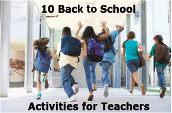 TEN BACK TO SCHOOL ACTIVITIES TO WELCOME YOUR CLASS AND BREAK THE ICE