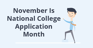 November is National College Application Month