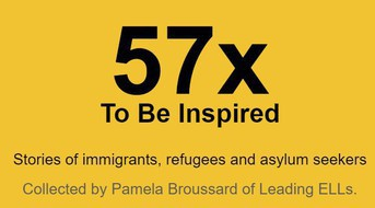 To Be Inspired: Stories of Immigrants, Refugees, and Asylum Seekers