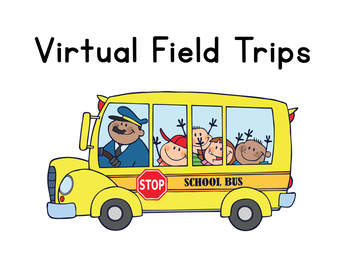 VIRTUAL FIELD TRIP - October 30th @ 8:00 AM