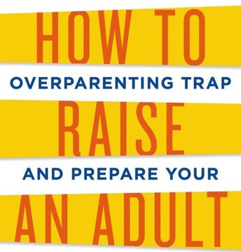 Tickets Still Available: How to Raise an Adult