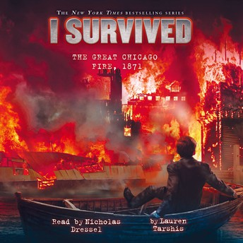 I Survived: The Great Chicago Fire