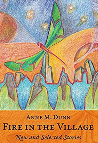 Community Book Read - Fire in the Village by Anne M. Dunn (Author will be present). All are welcome to attend!