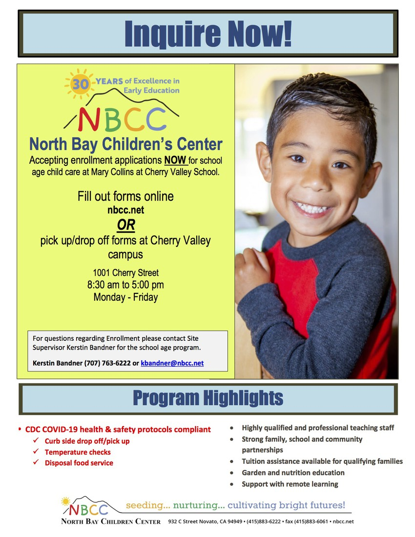 North Bay Children's Center Accepting enrollment applications NOW for school age child care at Mary Collins at Cherry Valley School.