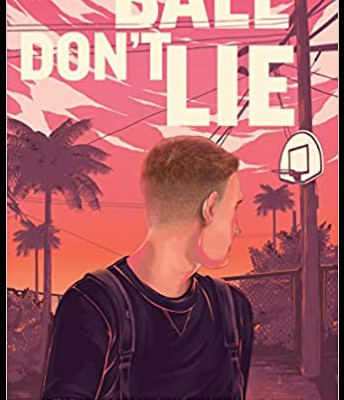 """Ball Don't LIe"" by Matt De La Peña"