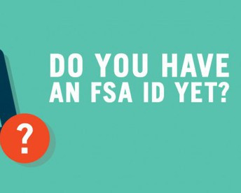 Don't Wait to Create your FSA ID!
