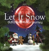 Let It Snow A Holiday Music Journey