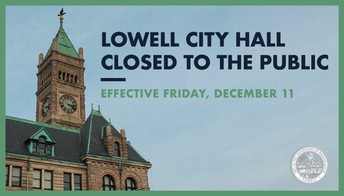 Lowell City Hall - CLOSED