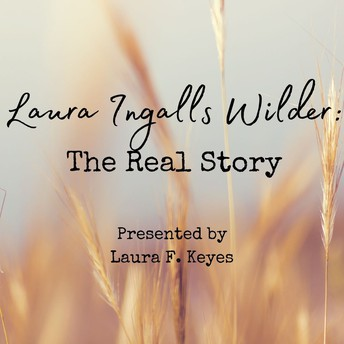 Laura Ingalls Wilder: The Real Story