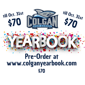 Pre-Order your yearbook for 70 dollars. Visit www.colganyearbook.com