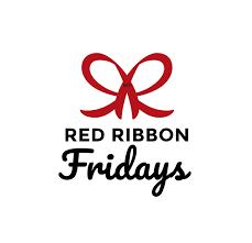 Red Ribbon Fridays!