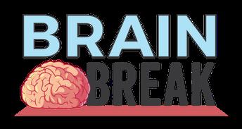 Brain Break