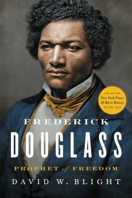 Fredrick Douglass: Prophet of Freedom