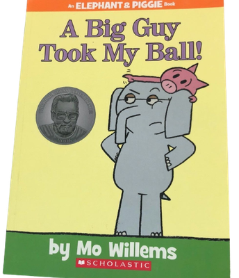 A Big Guys Took My Ball! by Mo Willems