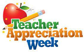 Teacher Appreciation Week is May 3rd-May 7th