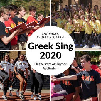 Greek Sing 2020, previously scheduled for Saturday, October 3, 2020, has been cancelled.