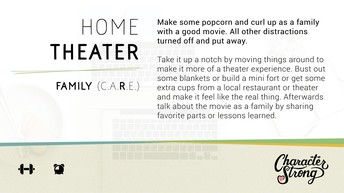 CHARACTER STRONG: Family Dare: Home Theater