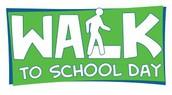 Walk to school day is WEDNESDAY!