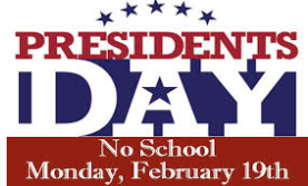 Monday, Feb. 19th: NO SCHOOL