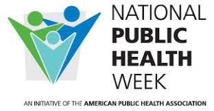 National Public Health Week: Looking Back, Moving Forward