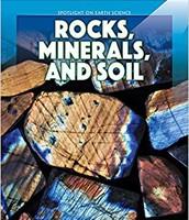 Rocks, Minerals, and Soil by, Pilar Alvarez