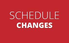 Schedule Changes ~ Deadline Dec. 20