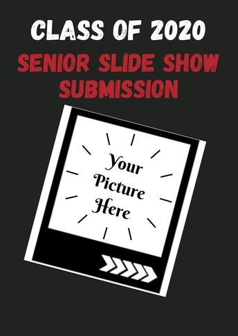 Senior 2020 Slideshow Picture Request
