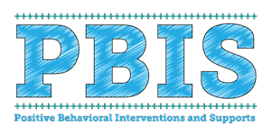 PBIS (Positive Behavior Interventions and Supports)