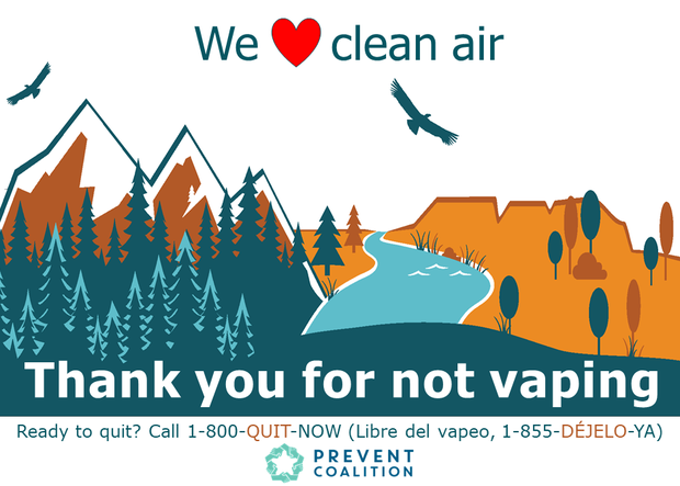 Window cling: we love clean air, thank you for not vaping. Ready to quit? Call 1800-QUIT-NOW