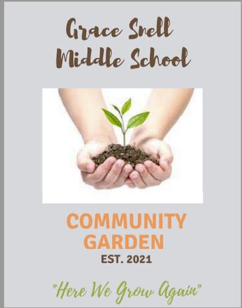 Grace Snell Middle School's Community Garden