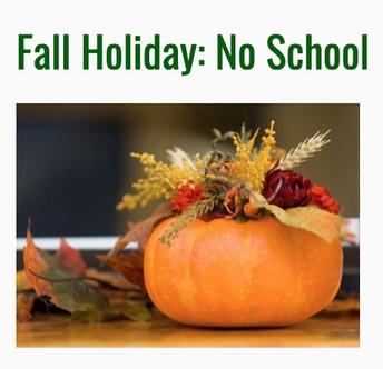 Fall Holiday - Monday, October 14th - NO SCHOOL