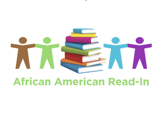 IT IS TIME TO CELEBRATE BLACK HISTORY MONTH BY HOSTING AN AFRICAN AMERICAN READ-IN