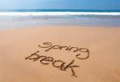 Spring break time is coming