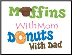 Muffins for Mom & Donuts for Dad - May 11