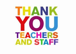 Teacher Appreciation Week May 7-11, 2018 (May include Staff, Faculty and Specialists)