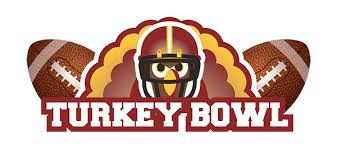 Friday 11/22--Turkey Bowl