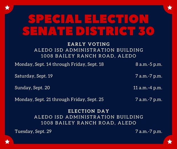 Aledo ISD early voting dates and times for special election for senate district 30