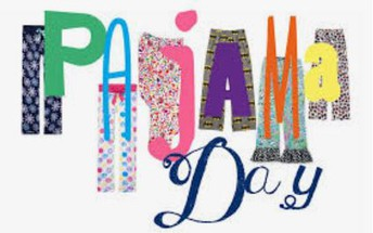Pajama Day on FRIDAY