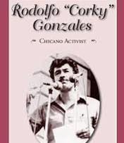 "Rodolfo ""Corky"" Gonzales"