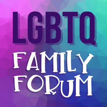 LGBTQ Family Forum