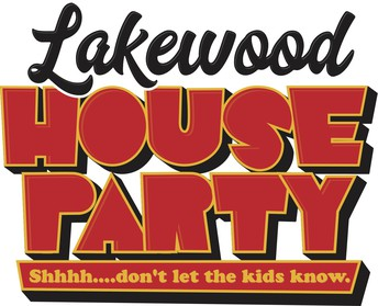 LAKEWOOD HOUSE PARTY INFO!