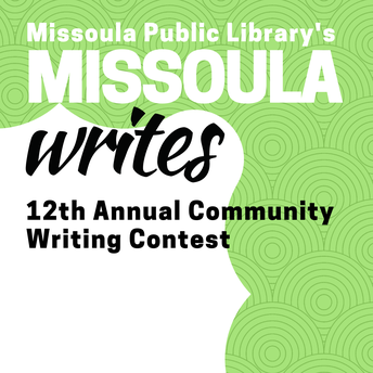 Missoula Writes Contest Open