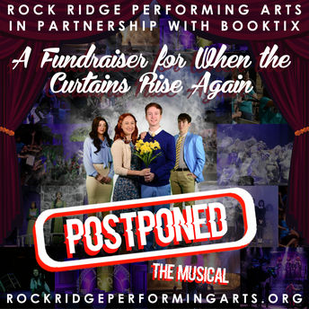 POSTPONED THE MUSICAL: A Fundraiser for When the Curtains Rise Again