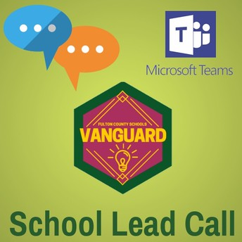 School Lead Call – Thursday, October 11th at 7:00pm