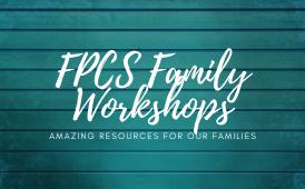 Upcoming Parent Workshop Topics